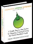 Healthy Urban Kitchen Cookbook